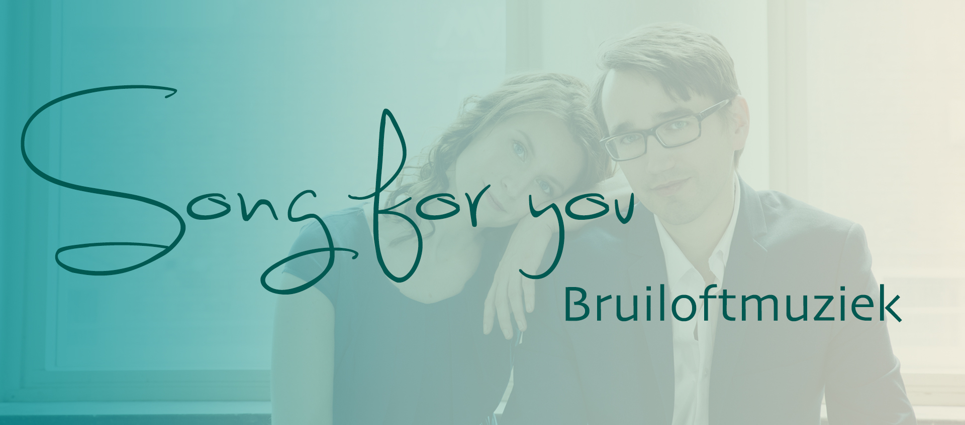 Bruiloftmuziek Song For You Maakt Muziek Persoonlijk